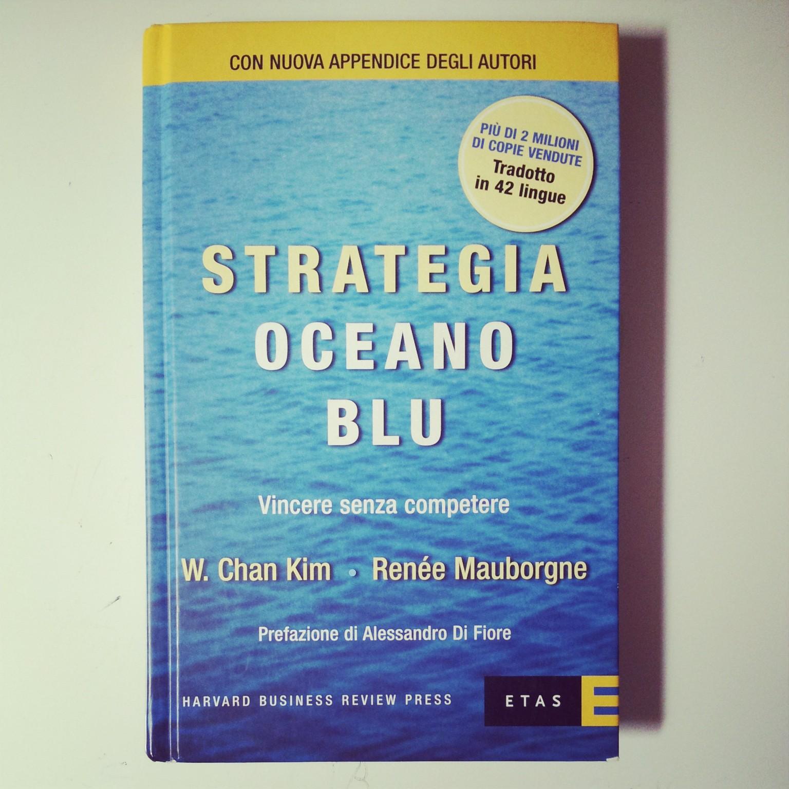 Strategia Oceano Blu Chan kim Renée Mauborgne