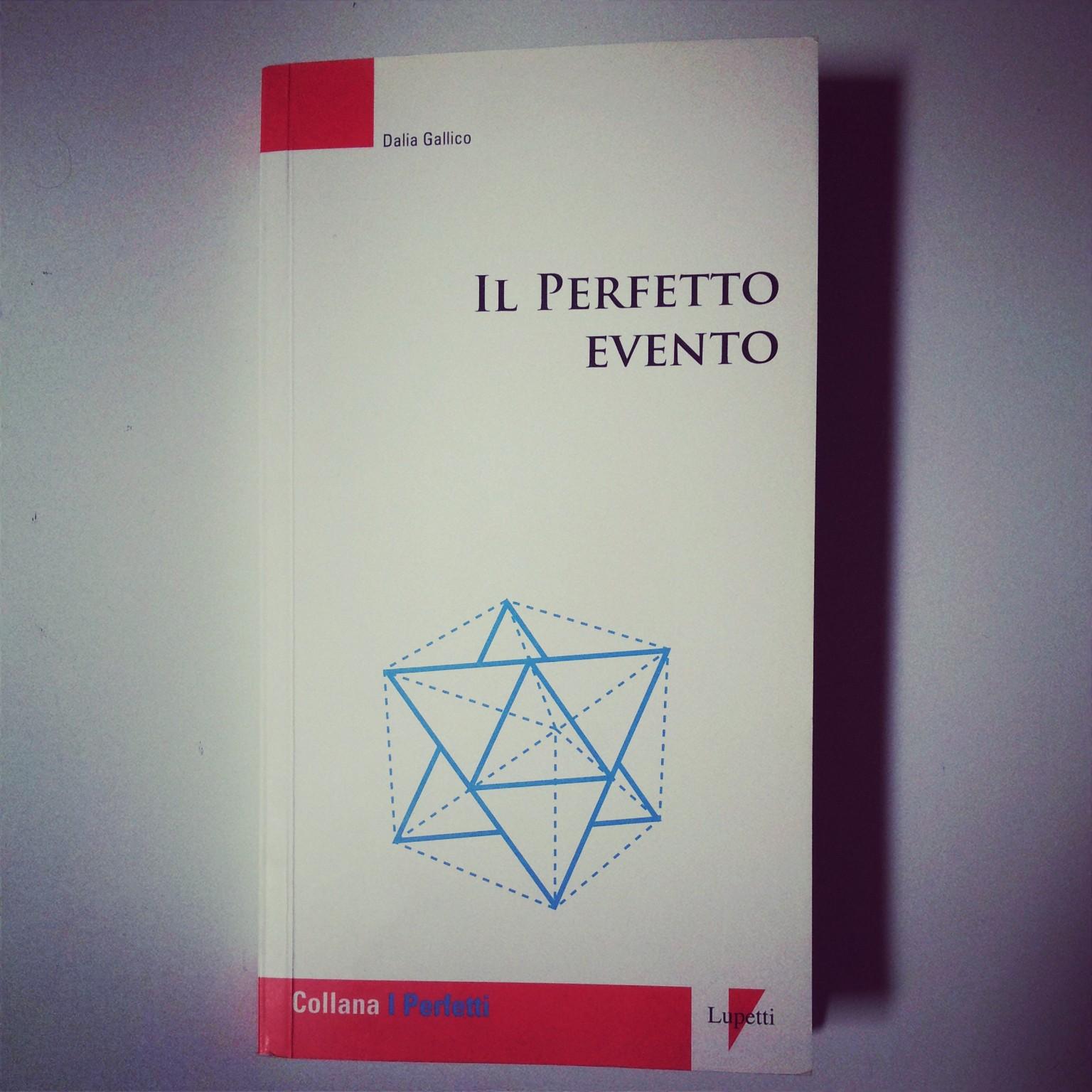 Il Perfetto Evento Dalia Gallico
